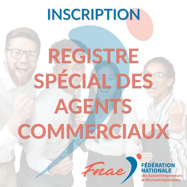Inscription registre des agents commerciaux